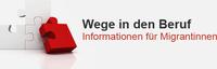 Berufliche Informationen für Migrantinnen
